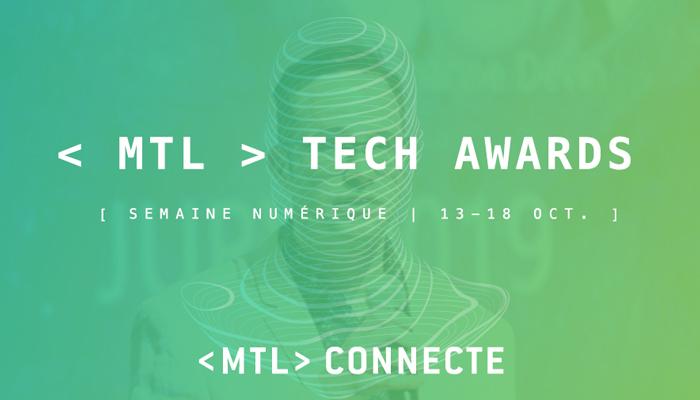 Plus de 60 000$ de prix à gagner aux MTL Tech Awards !