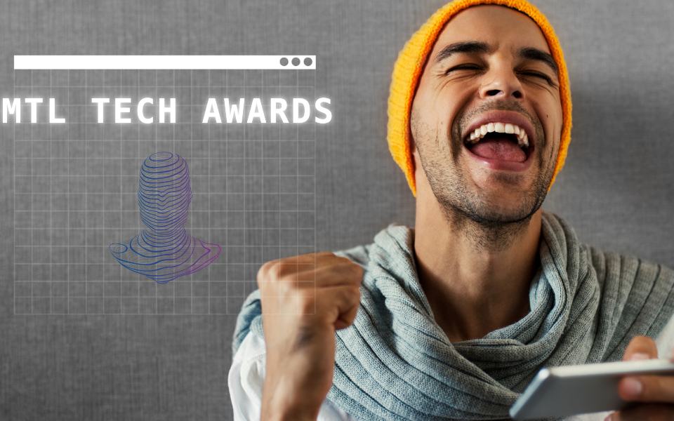 Unveiling of the 27 finalists for the MTL tech Awards!