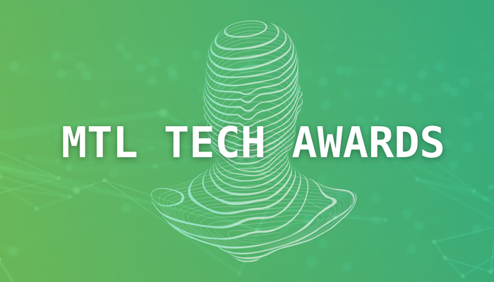 Bravo aux gagnants des MTL Tech Awards 2020